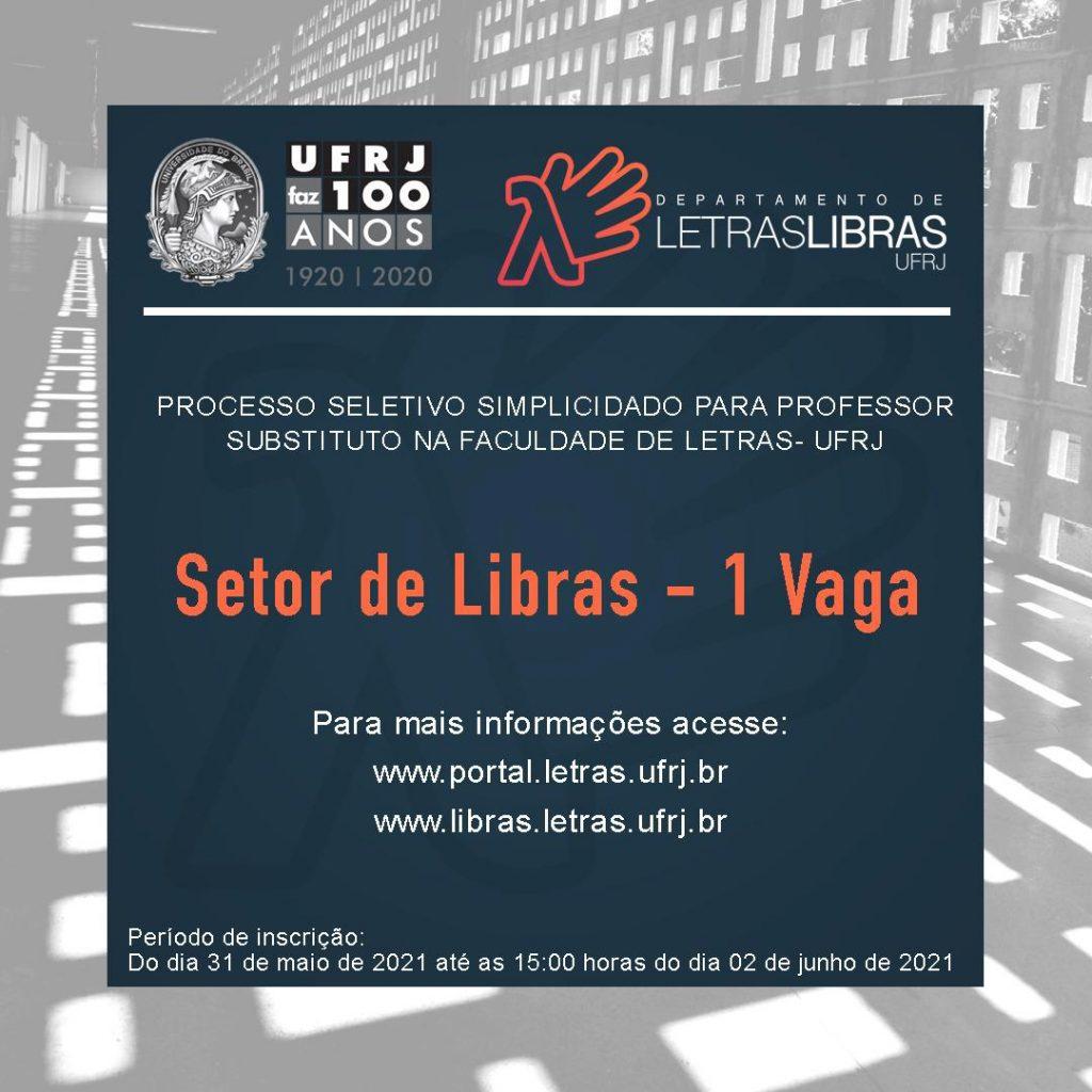 Breve descrição: card de divulgação de vaga para professor substituto no setor de Libras do Departamento de Letras-Libras da UFRJ - 1 vaga.